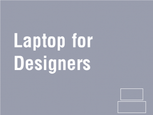 laptop for designers